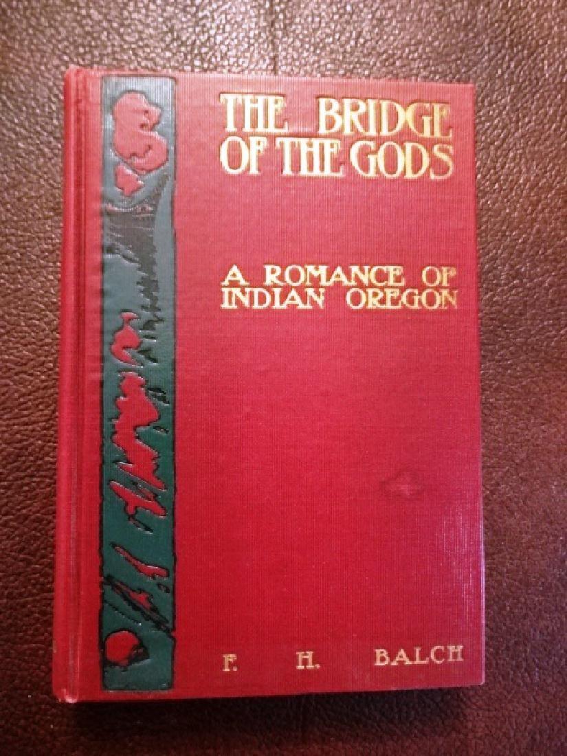 The Bridge of the Gods, A Romance of Indian Oregon