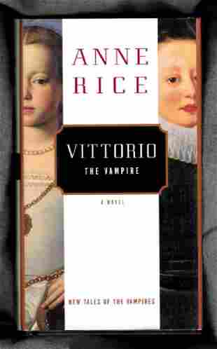Vittorio: The Vampire, Anne Rice, Signed