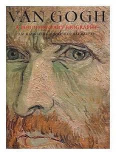 Van Gogh, A Documentary Biography