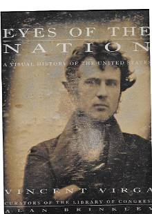 Eyes of the Nation: Visual History of United States