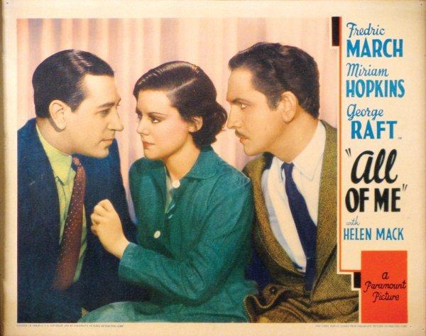 011: ALL OF ME Fredric March, George Raft, Helen Mack