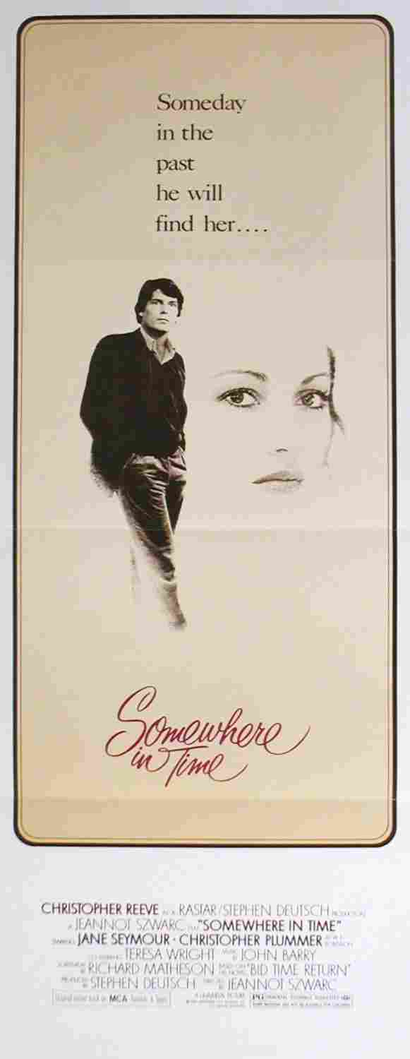 017: SOMEWHERE IN TIME Christopher Reeve, Jane Seymour