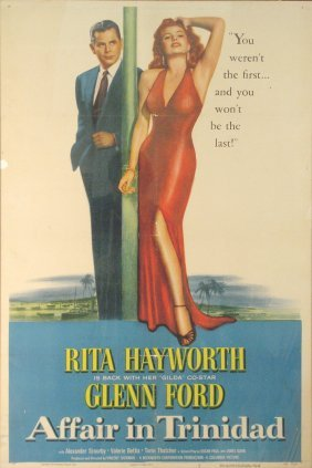 142: AFFAIR IN TRINIDAD Rita Hayworth, Glenn Ford