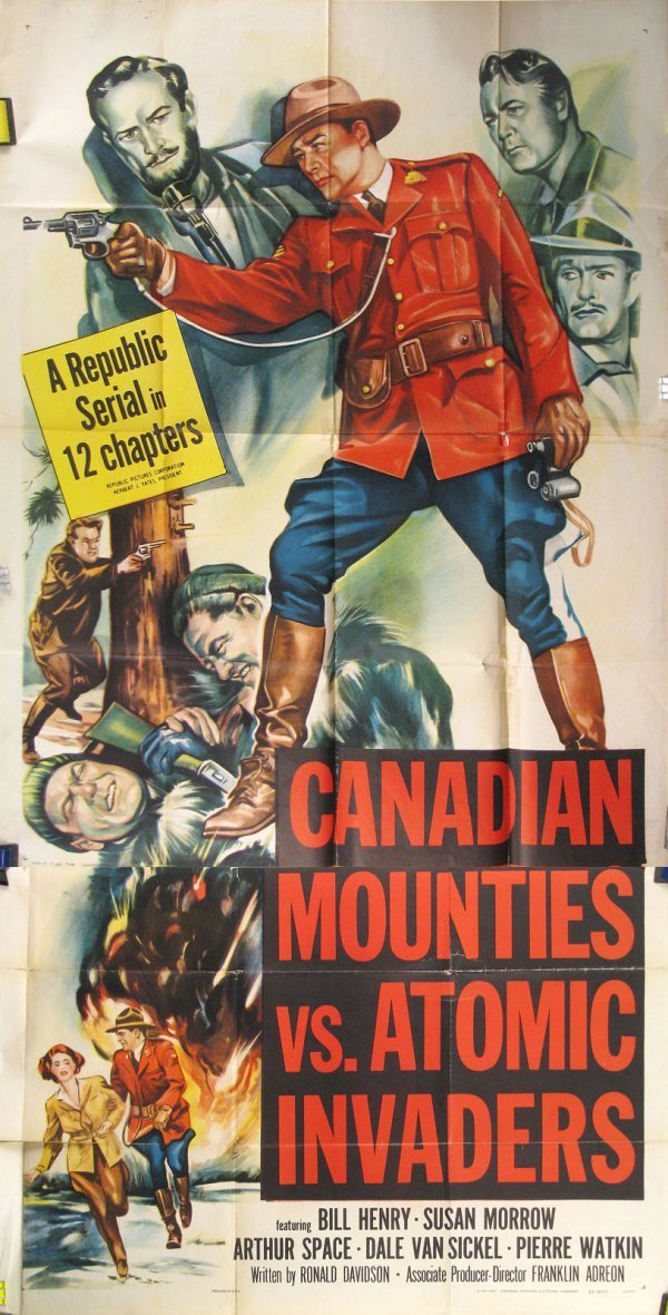 013: Candian Mounties Versus the Atomic Invaders