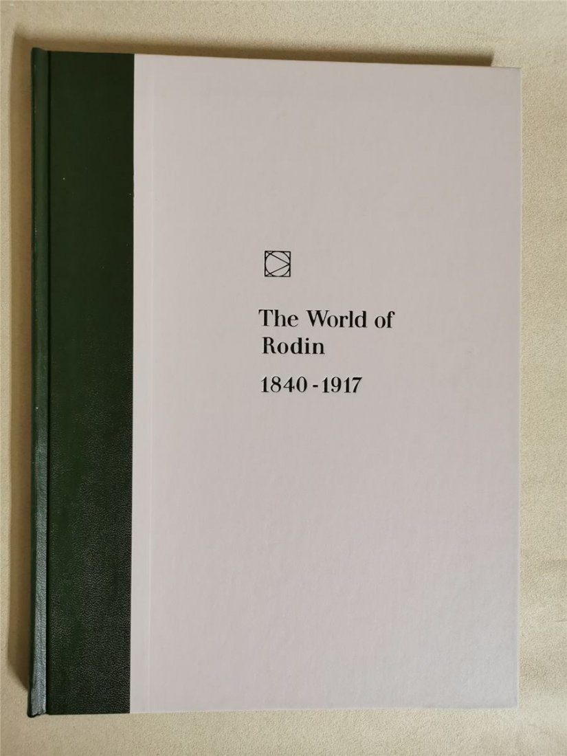 The World of Auguste Rodin by William HarlanHale and th