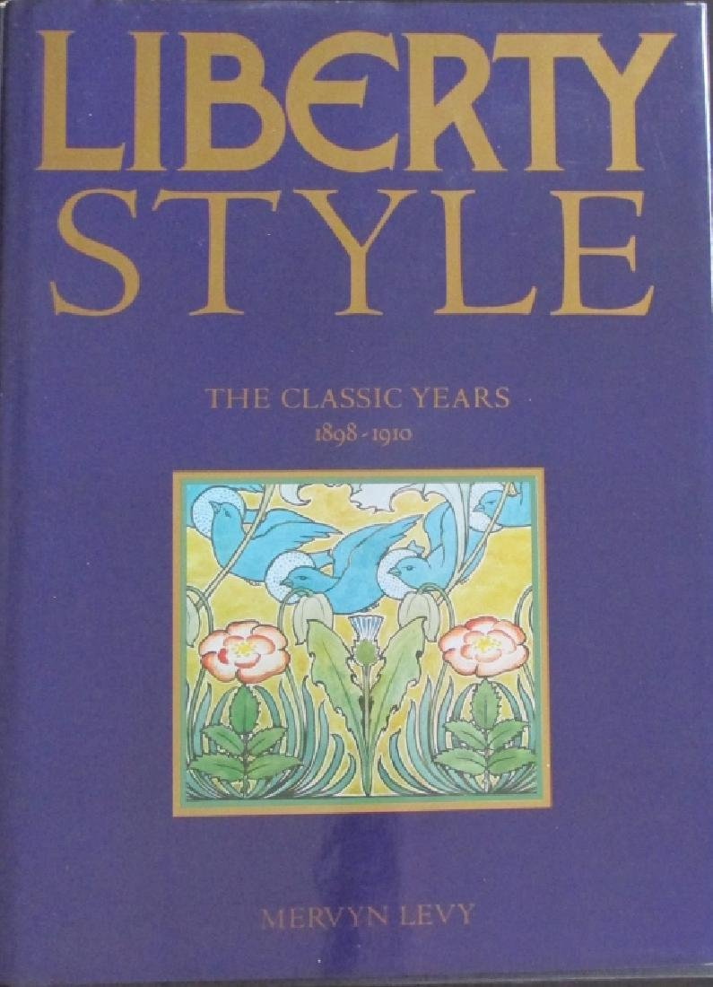 Liberty Style - The Classic Years 1908 - 1910