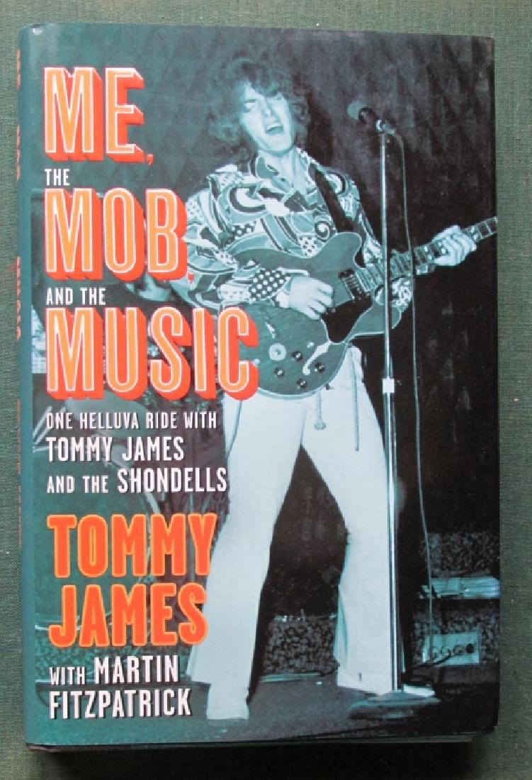Me The Mob & The Music - Tommy James [Signed]