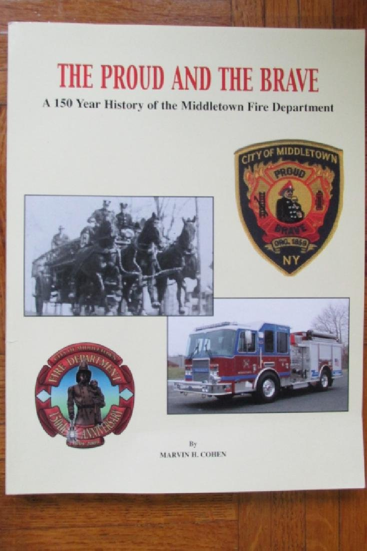 The Proud & The Brave - Middletown NY Fire Dept.