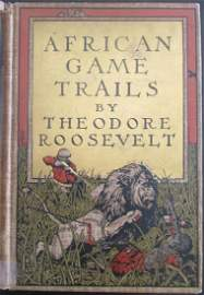 African Game Trails - Theodore Roosevelt