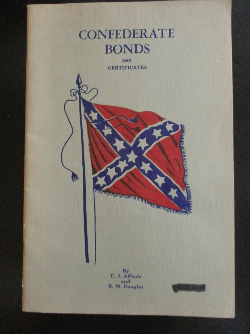 Confederate Bonds & Certificates