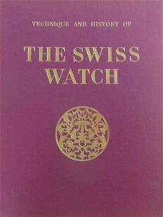 Technique & History of the Swiss Watch