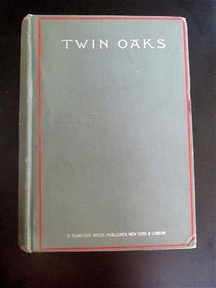 Twin Oaks - Whitfield G. Howell - 1899