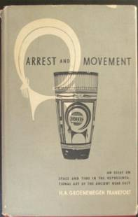Arrest and Movement Art of the Ancient Near East