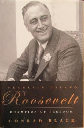 Franklin Delano Roosevelt Champion of Freedom