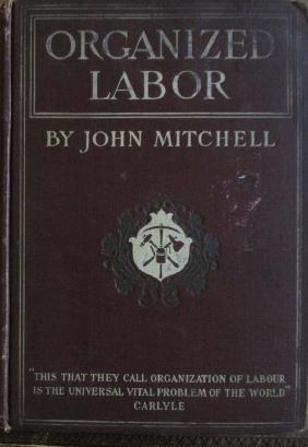 Organized Labor  (American Labor Unions)