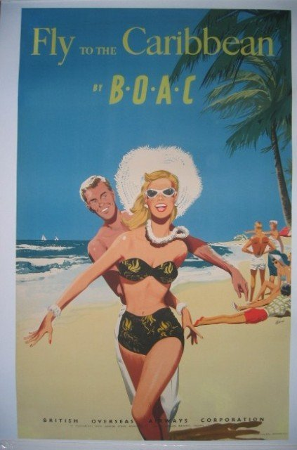 18: Fly to Caribbean by BOAC Travel Poster