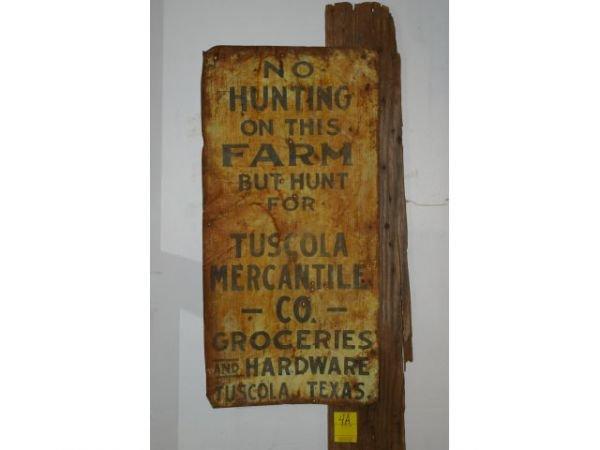 4A: No Hunting  Tuscola Mercantile Sign