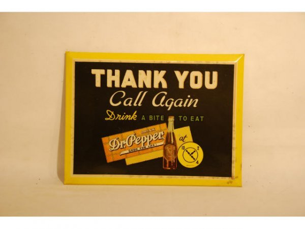 5: 1940s Celluloid Dr Pepper Thank You Store Sign