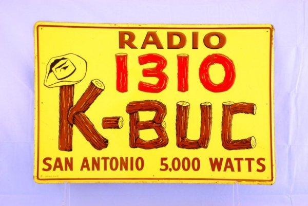 16: K-BUC Radio San Antonio, Texas Tin Sign