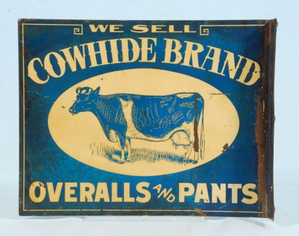 308: Cowhide Brand Overalls & Pants Flange Sign