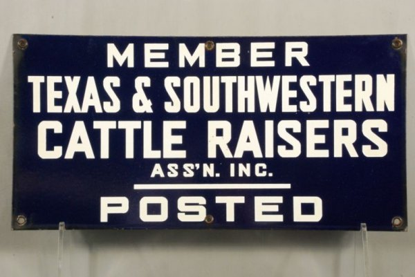 585: Texas Cattle Raisers Porcelain Sign