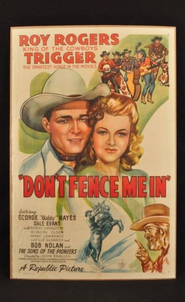 1: Roy Rogers Don't Fence Me In Movie Poster RR