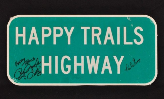 14: Happy Trails Highway Signed by Dale & Dusty RR