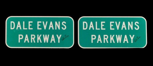 15: Two Autographed Dale Evans Parkway Signs RR