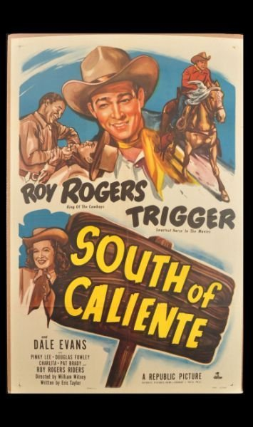 4: Roy Rogers South of Caliente Movie Poster