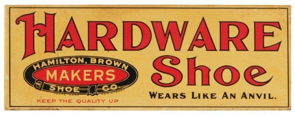 Hamilton Brown Hardware Shoes Flange Sign