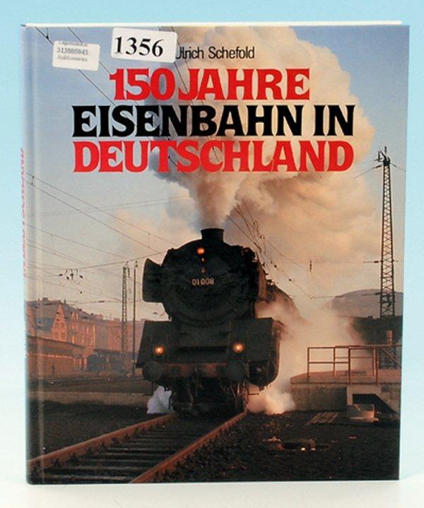 """Schefold """"150 Jahre Eisenbahn in Deutschland"""""""