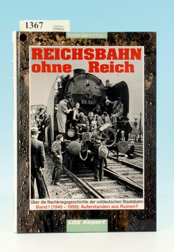 Reichsbahn ohne Reich, Band 1