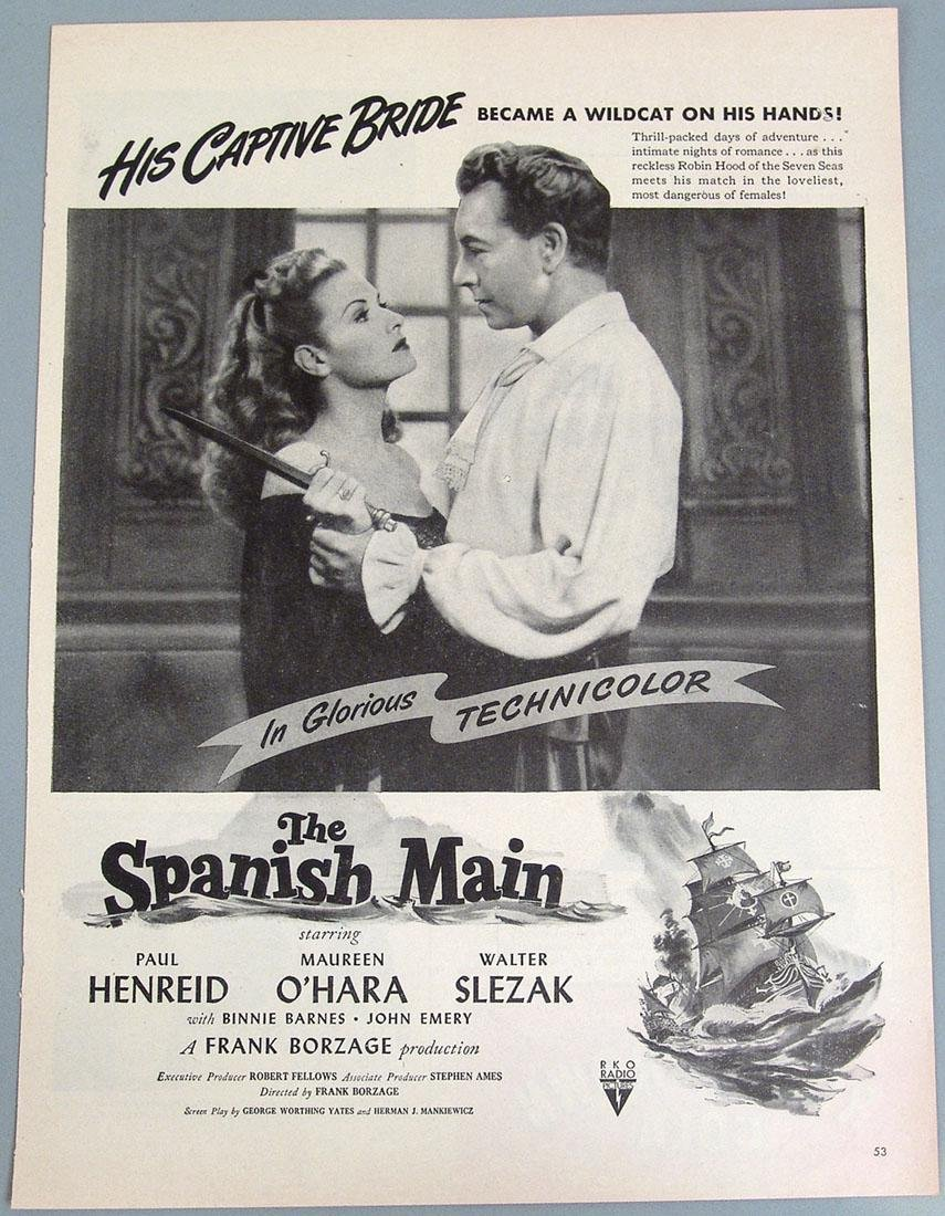"Vintage Ad for ""The Spanish Main"" - Henreid, O'Hara"