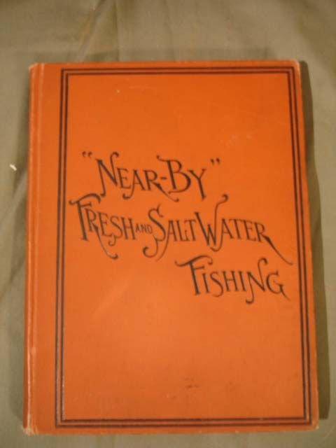 "12: Near By"" Fresh and Salt Water Fishing"