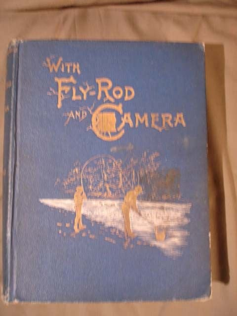 22: With Fly-Rod and Camera, Samuels