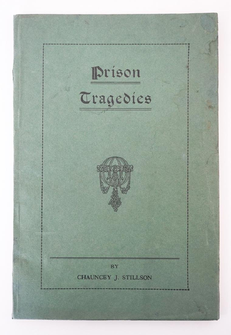 Prison Tragedies by Chauncey Stillson, Con Man