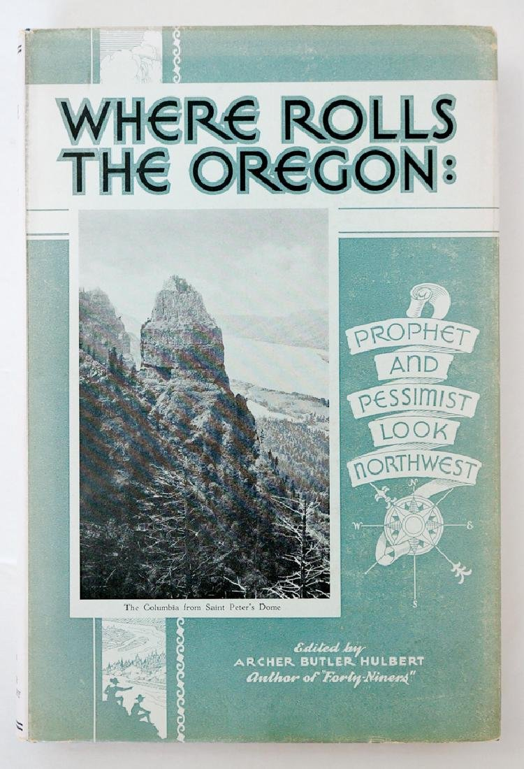 Where Rolls The Oregon by Archer Butler Hulbert