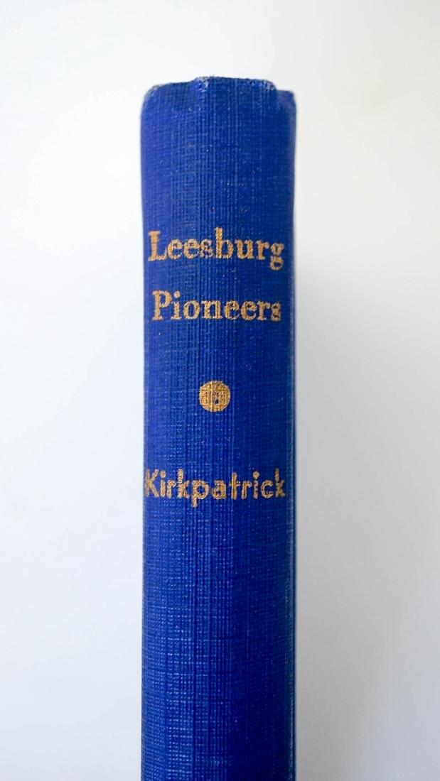 History of Leesburg Pioneers by Orion Kirkpatrick