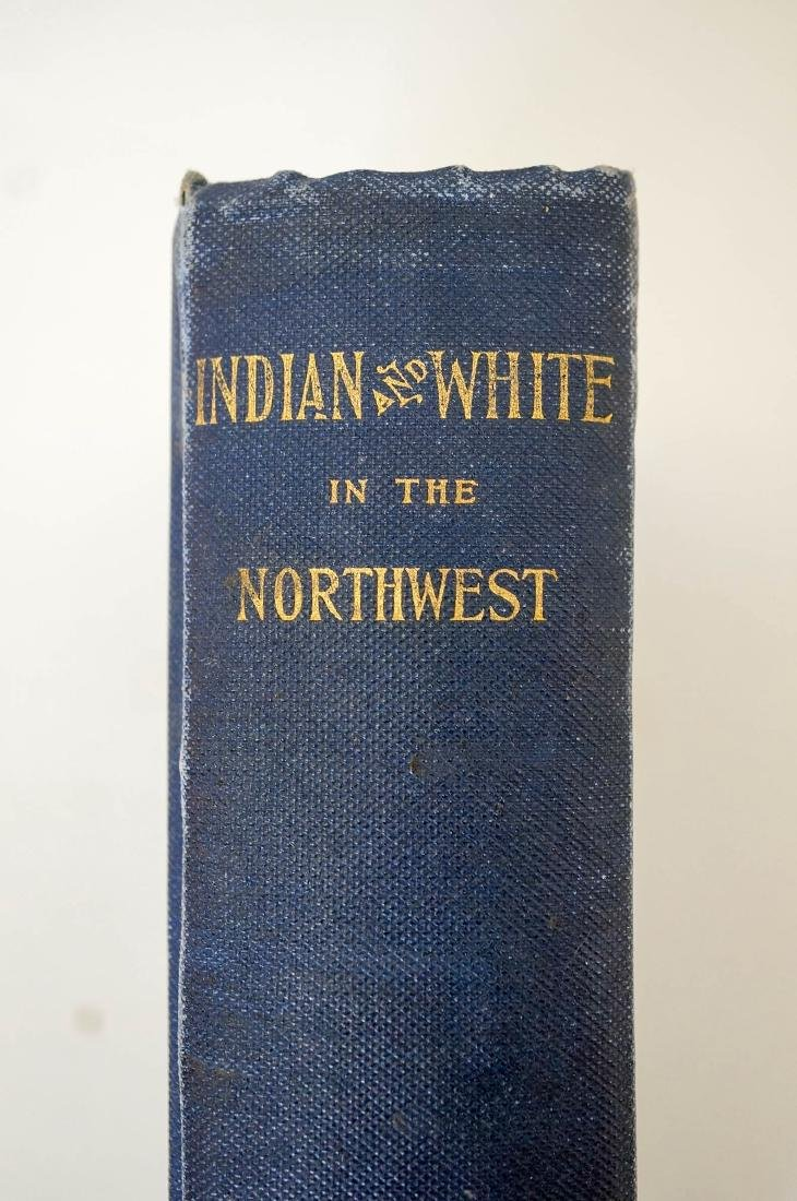 Indian and White in the Northwest. Montana