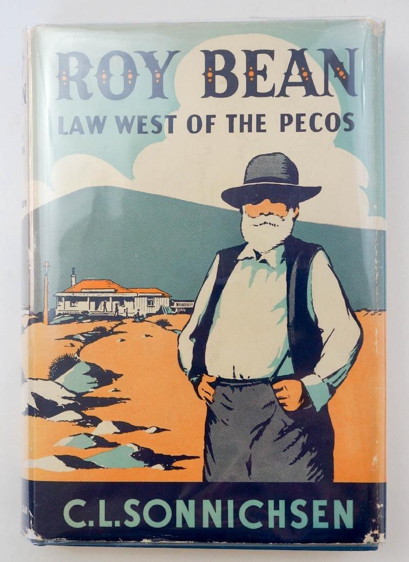 Roy Bean Law West Of The Pecos by C.L. Sonnichsen