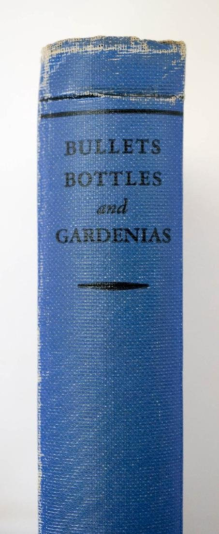 Bullets, Bottles and Gardenias