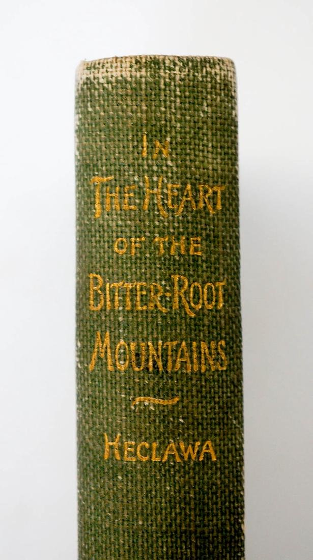 In the Heart of the Bitter-Root Mountains