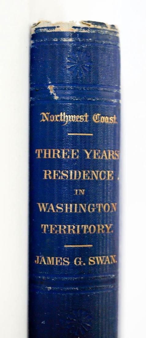 The Northwest Coast by James G. Swan