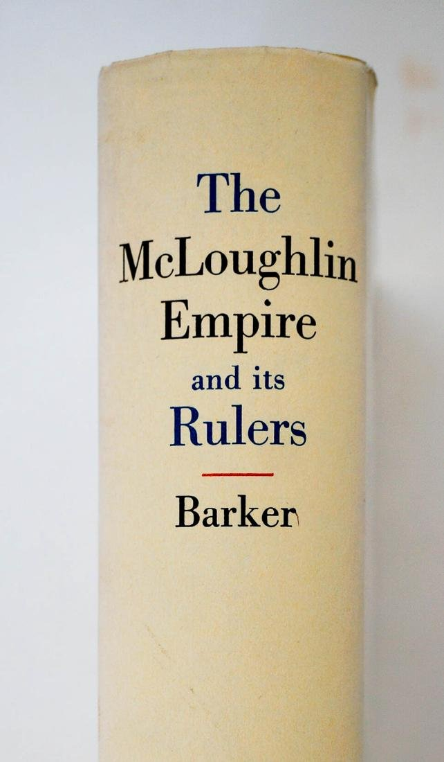The McLoughlin Empire and Its Rulers