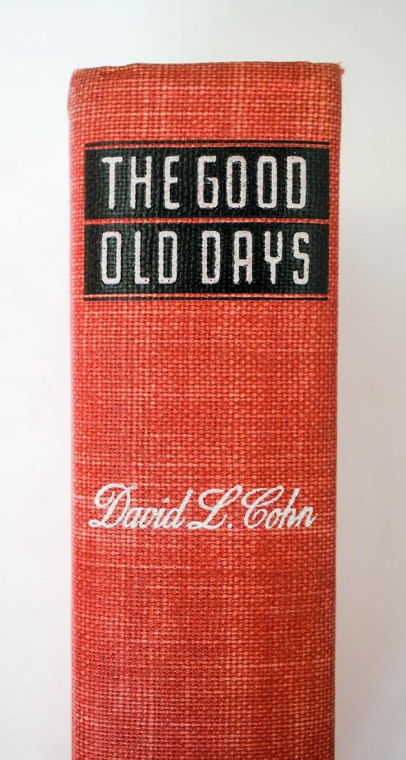 The Good Old Days by David L. Cohn