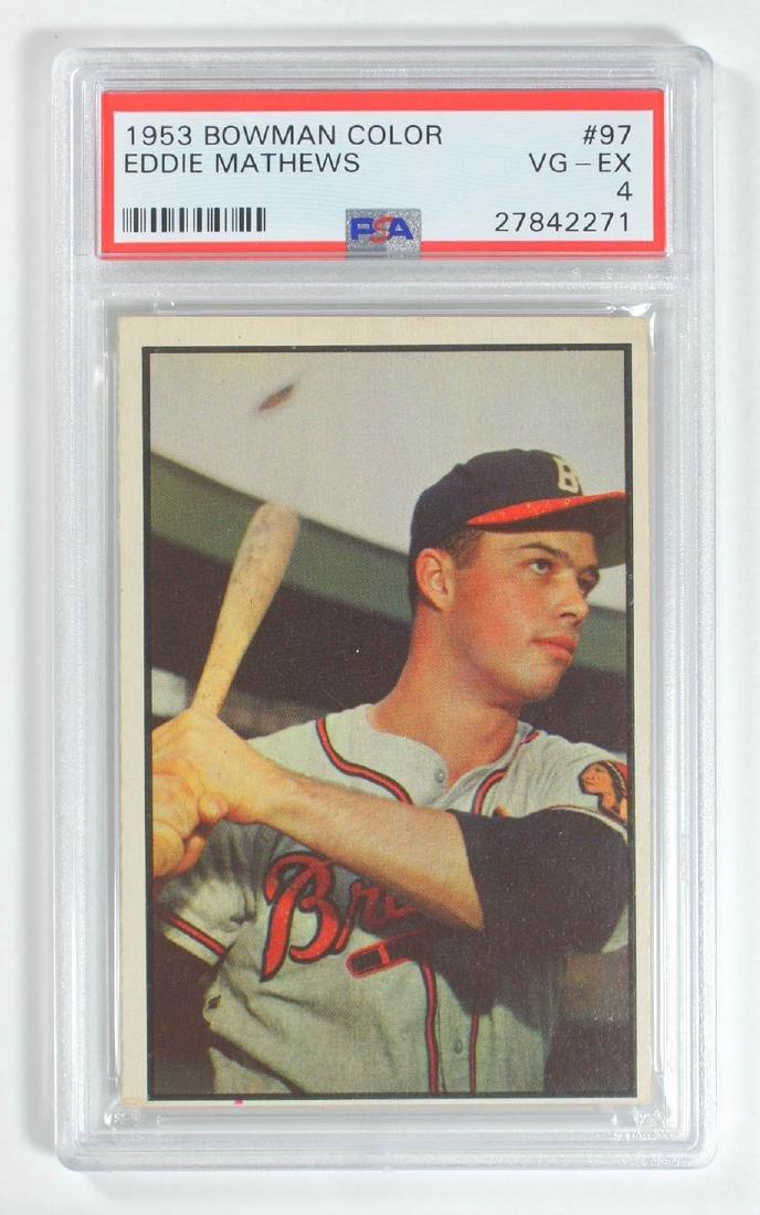1953 Bowman Color Eddie Mathews #97 PSA 4 Vg-Ex
