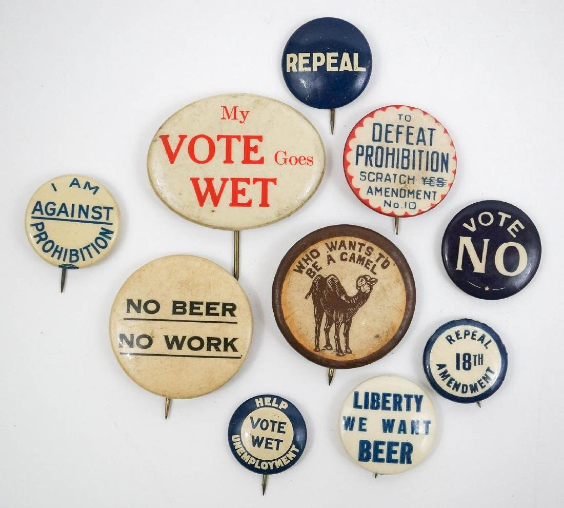 Anti-Prohibition Group of Ten Pinback Buttons