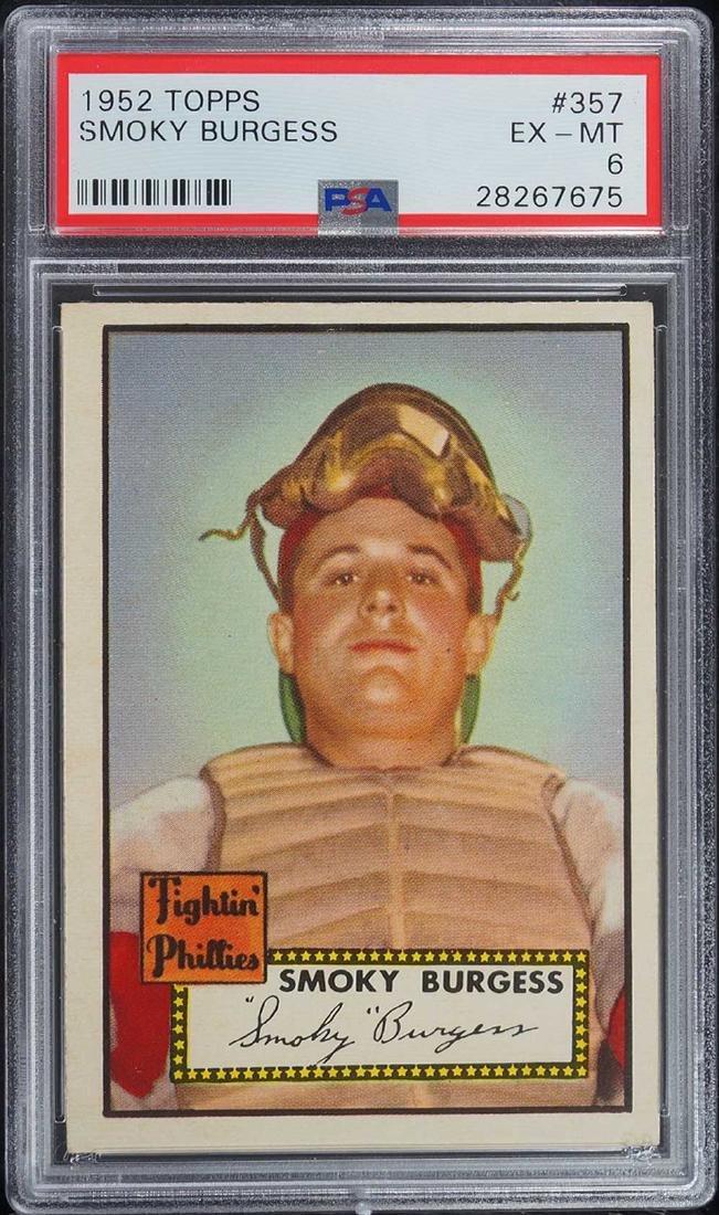 1952 Topps Smoky Burgess #357 PSA 6 EX-MT