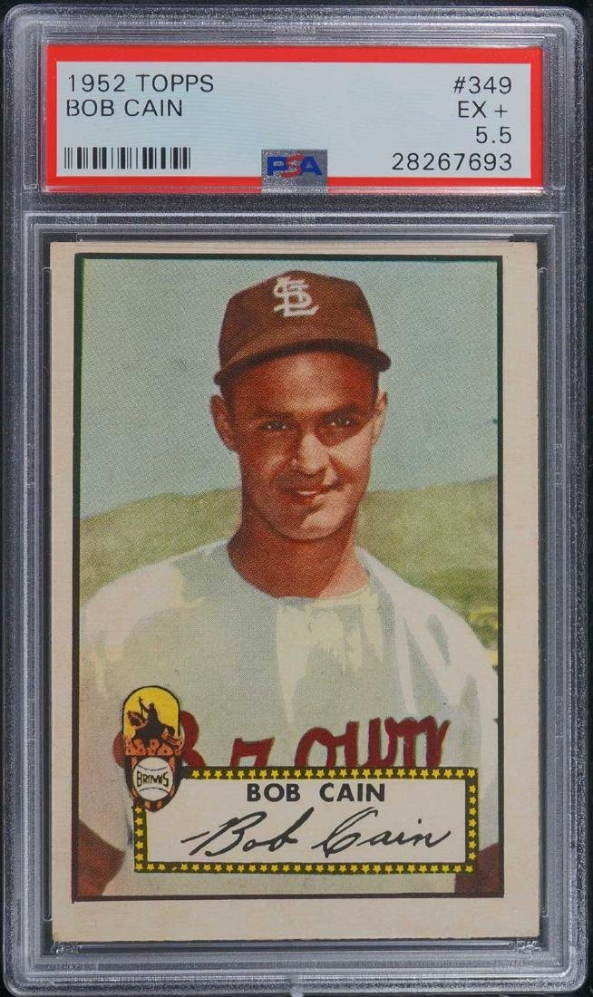 1952 Topps Bob Cain #349 PSA 5.5 EX+