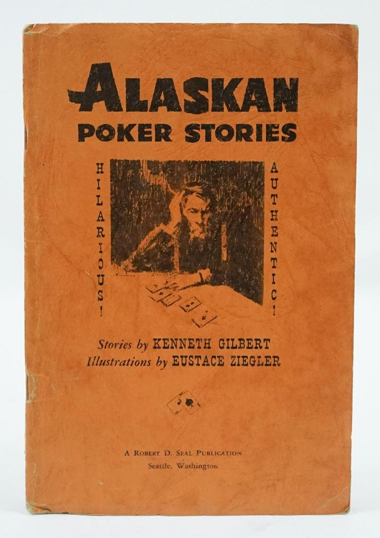 Alaskan Poker Stories by Gilbert
